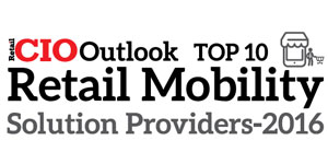 Top 10 Retail Mobility Solution Companies - 2016