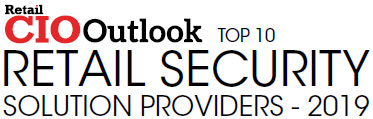 Top 10 Retail Security Solution Companies - 2019