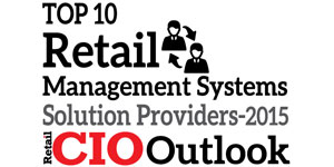 Top 10 Retail Management Systems Solution Providers 2015