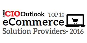 Top 10 eCommerce Solution Providers 2016
