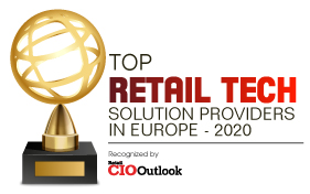 Top 10 Retail Tech Solution Companies in Europe - 2020