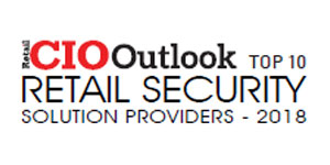 Top 10 Retail Security Solution Providers - 2018