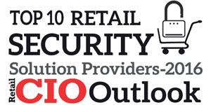 Top 10 Retail Security Solution Providers 2016