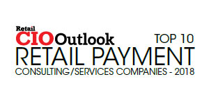 Top 10 Retail Payment Consulting/Services Companies - 2018