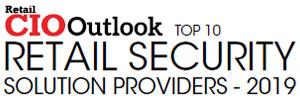 Top 10 Retail Security Companies 2019