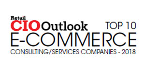 Top 10 E-Commerce Consulting/Services Companies - 2018